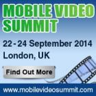 Mobile Video Summit 2014 - Unlock brand new revenue streams from mobile video
