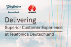 Delivering Superior Customer Experience at Teléfonica Deutschland